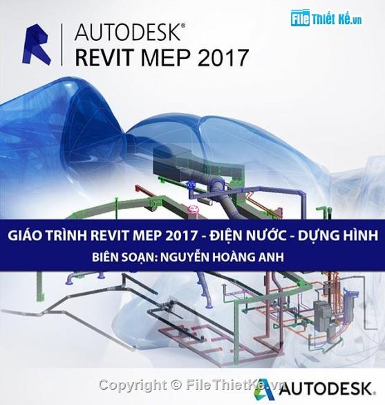 Giáo trình Revit Mep 2017 - Nguyễn Hoàng Anh